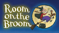 Room On the Broom London Theatre Show Tickets