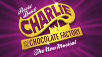 Charlie and the Chocolate Factory London Theatre Show Tickets